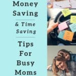 6 Easy Money Saving Tips for Busy Moms That Save Time